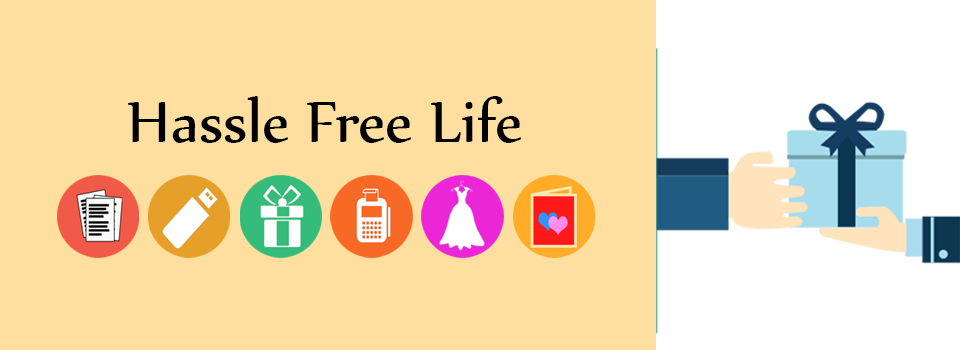 Hassle Free Life