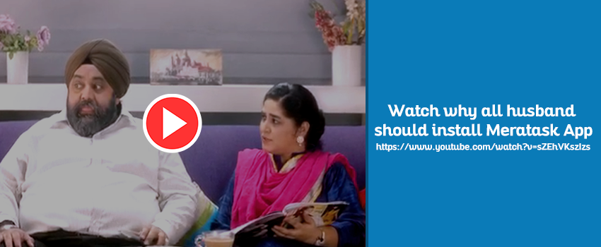Watch-why all husband should install Meratask App