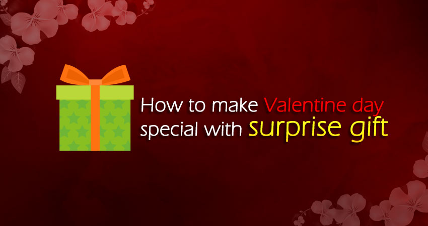 How to make Valentine day special with surprise gift