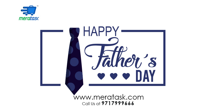 Send Gifts to your father this Father's Day with Meratask Delivery Services