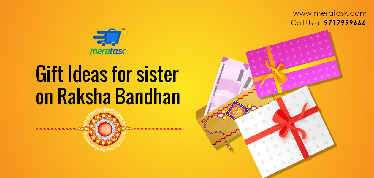 Gift Ideas for Sister on Raksha Bandhan