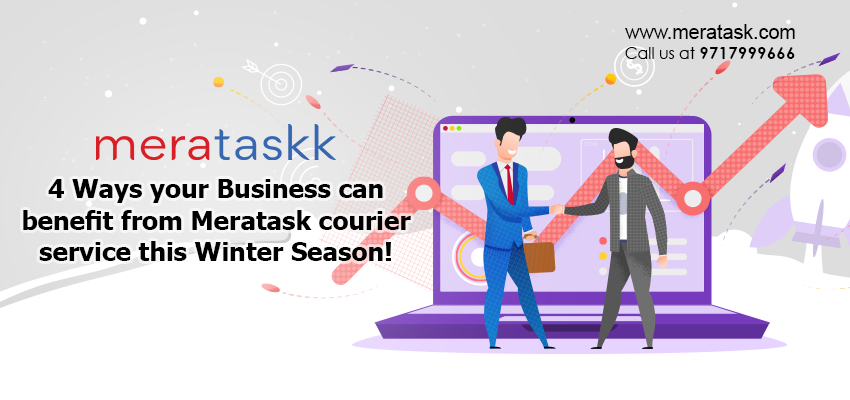 4 Ways your Business can benefit from Meratask courier service this Winter Season!